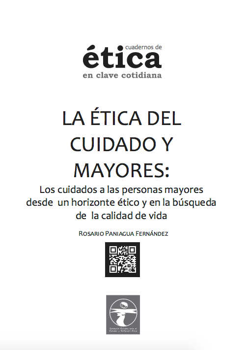 La Ética del Cuidado y Mayores. En Busca de las Calidad de Vida - etica-mayores-paniagua1