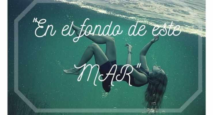 En el fondo de este mar- Un poema de Gloria Martín Díez (COP)