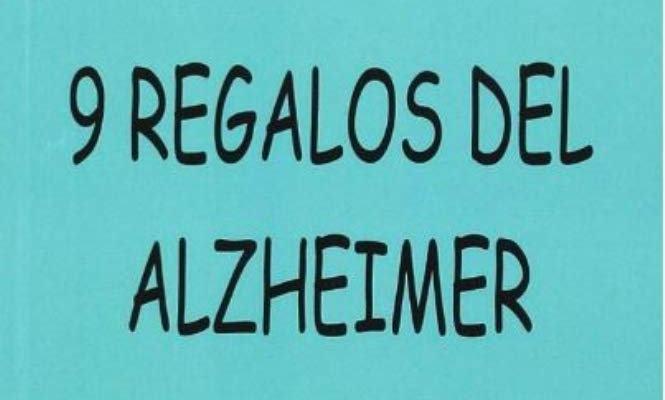 9 regalos del Alzheimer