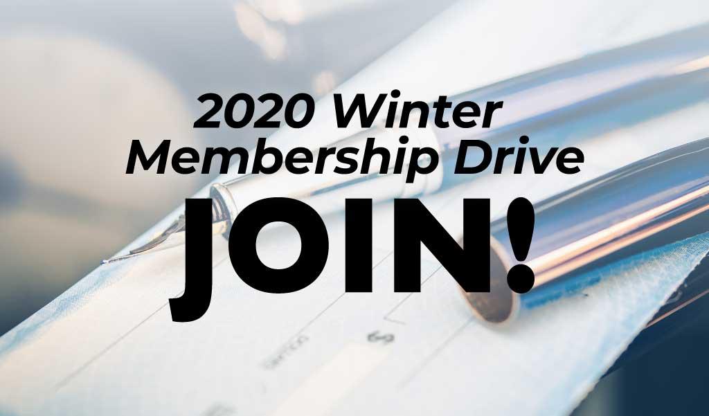 2020 Winter Membership Drive
