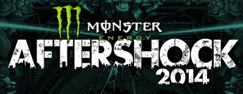 Monster Energy's Aftershock 2014