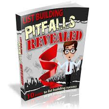 List Building Pitfalls Revealed