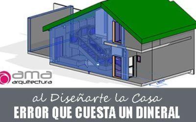 Cuidado con este Error al Diseñar tu Casa, o te Pulirás un Dineral sin darte cuenta