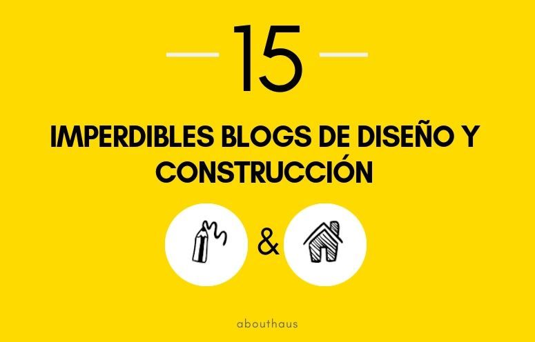 15 imperdibles blogs construccion