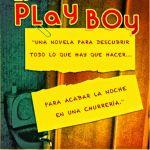 RESEÑA – El Play Boy