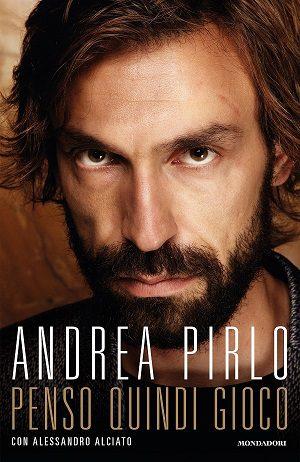 Andrea-Pirlo-libro-Penso-Quindi-Gioco