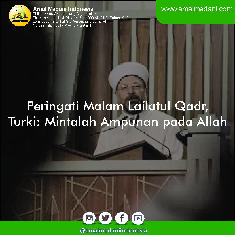 Peringati Malam Lailatul Qadr, Turki: Mintalah Ampunan pada Allah