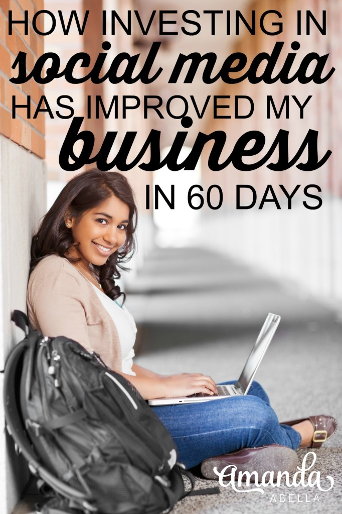 How Investing In Social Media Has Improved My Business In 60 Days
