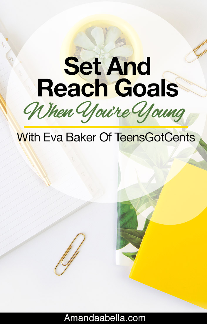 Set And Reach Goals When You're Young