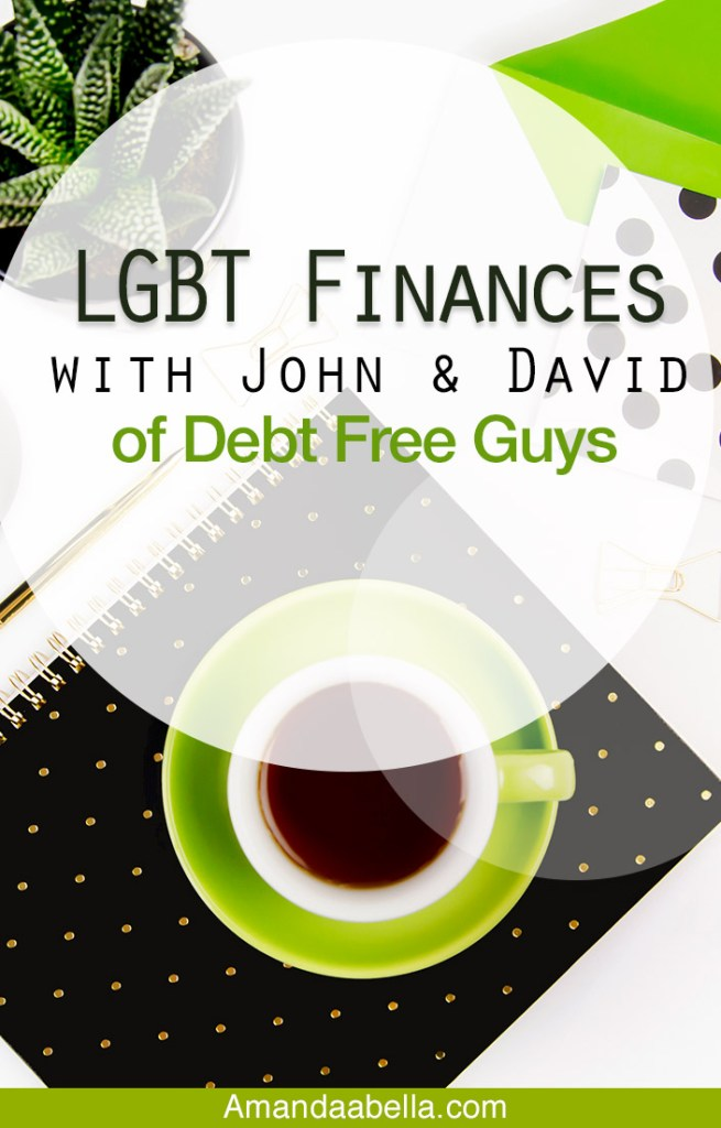 [MMYH Ep. 35] LGBT Finances with John & David of Debt Free Guys