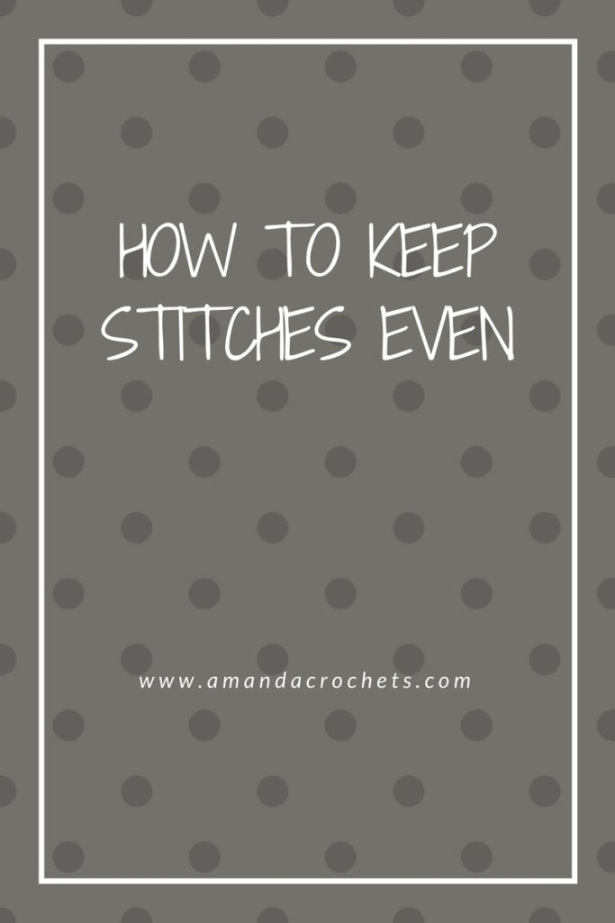 how to keep stitches even