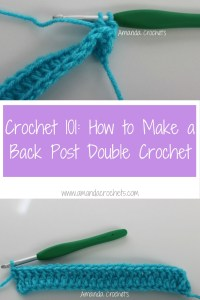 How to Make a Back Post Double Crochet