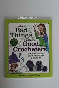 When Bad Things Happen to Good Crocheters Book Review