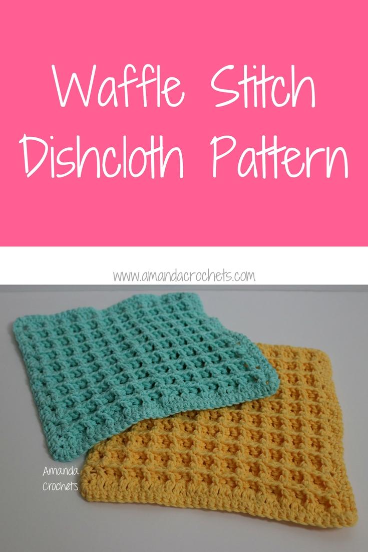 Waffle Stitch Dishcloth Pattern - Amanda Crochets