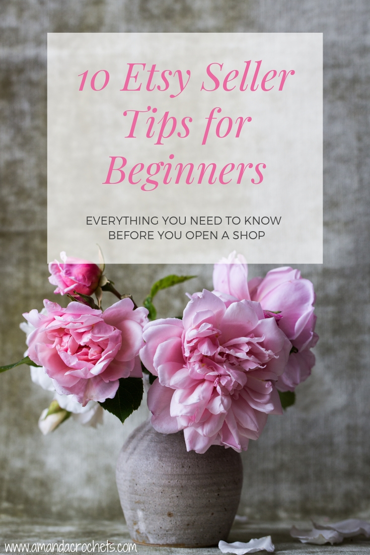 cbb975e6fa364 10 Etsy Seller Tips for Beginners - Amanda Crochets
