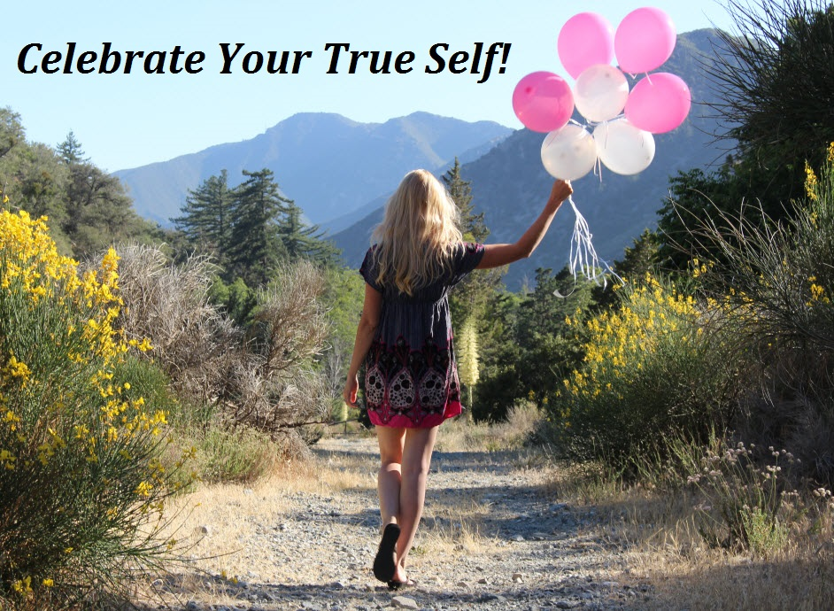 Celebrate Your True Self