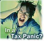 In a Tax Panic?