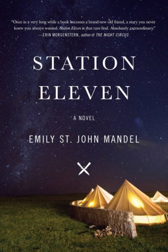 Station Eleven by Emily St. James Mandel