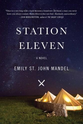 Station Eleven by Emily St. James Mandel