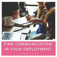 Find Communication In your Employment