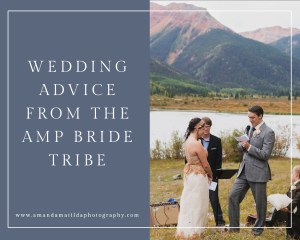 Destination Elopement & DIY Wedding Advice from AMP Brides | amanda.matilda.photography