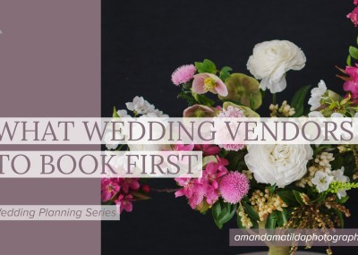 What Wedding Vendors to Book First | amanda.matilda.photography