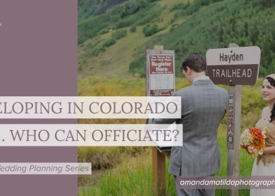 Eloping in Colorado ... Who Can Officiate? by amanda.matilda.photography