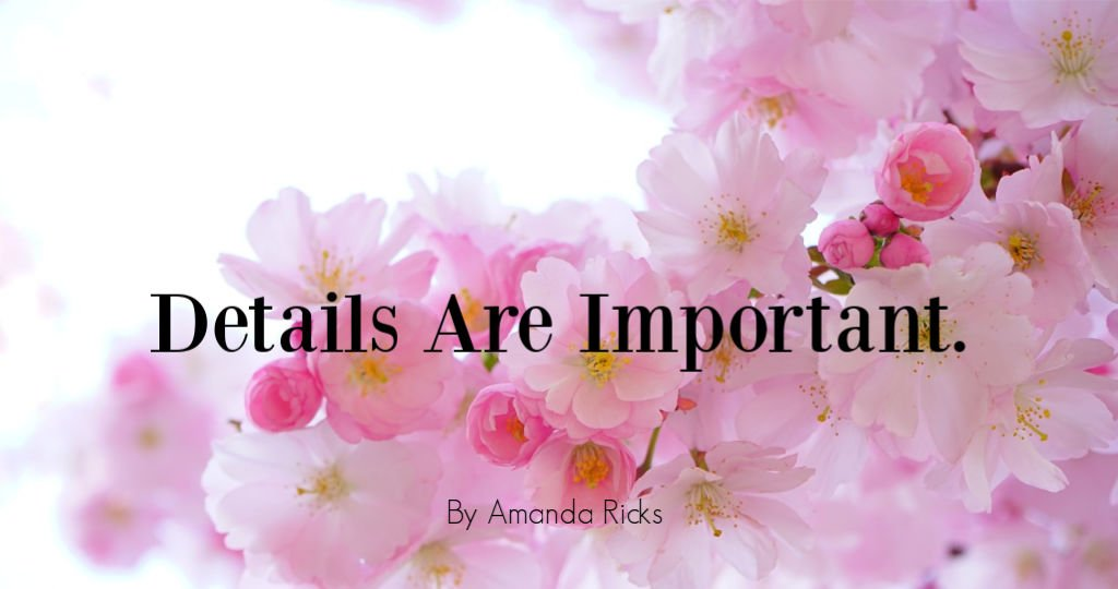 amandaricks.com/details-are-important-header/