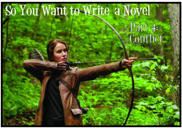 conflict - so you want to write a novel part 4
