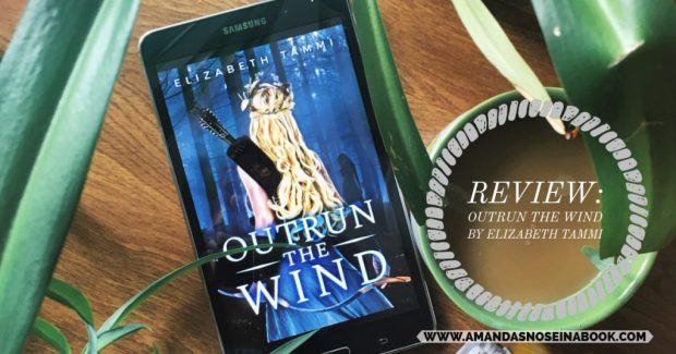 Outrun the Wind by Elizabeth Tammi feature photo