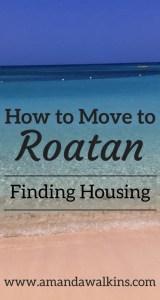 Tips for finding housing on the island of Roatan, Honduras