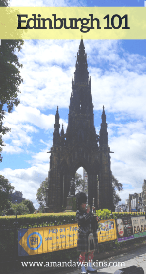 An introduction to Edinburgh from a newly arrived American expat