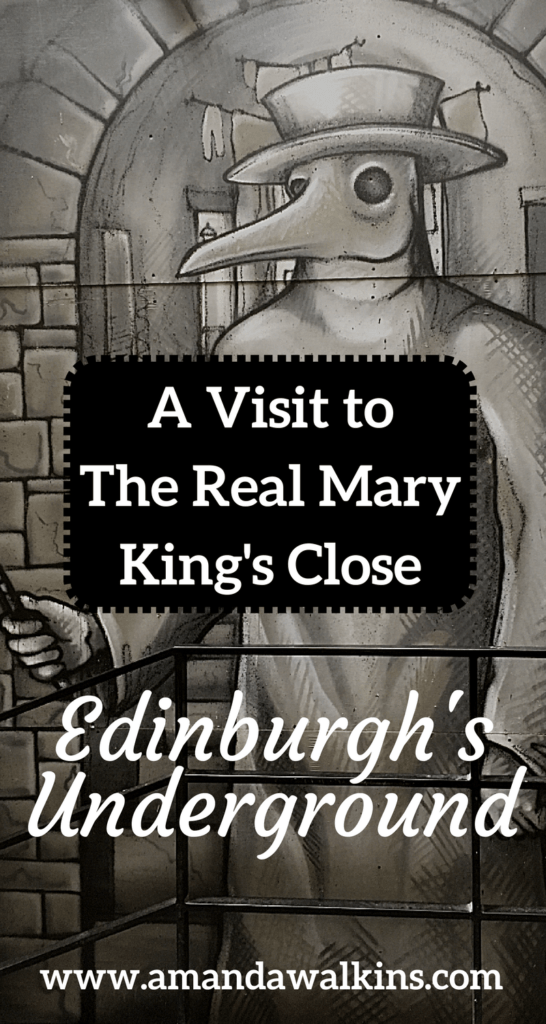 Vist The Real Mary King's Close in Edinburgh for a fantastic tour through history