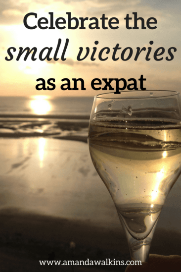 When friends visit your expat home, it's important to celebrate whatever small victories you achieve as an expat. Little moments matter in a new country!