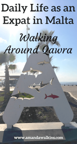 Daily life as an expat in Malta - Walking around Qawra from Bugibba in the St. Paul's Bay area.
