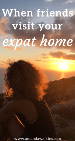 When friends visit your expat home, you explore and look at your adopted home with fresh eyes again. You act like the expert, rather than the new transplant you once were. Expat life is full of ups and downs, but having your old friends visit your new home is definitely an expat high!