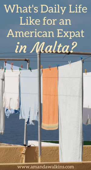Want to know about daily life as an American expat in Malta? Spoiler alert: moving to a new country doesn't mean you can ignore laundry and grocery shopping!