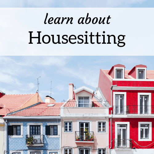 "Colorful row of houses; Text reads ""Learn About Housesitting"""