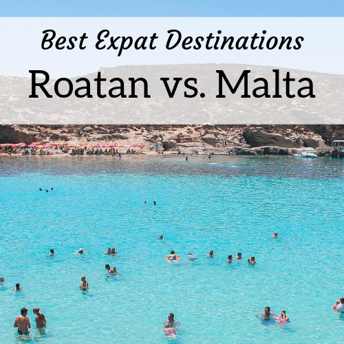 square header image for an article about expat life in Roatan vs Malta