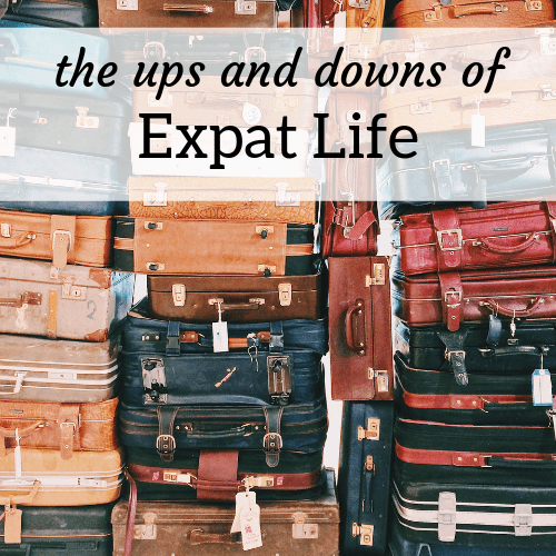 Ups and Downs of Expat Life - Amanda Walkins