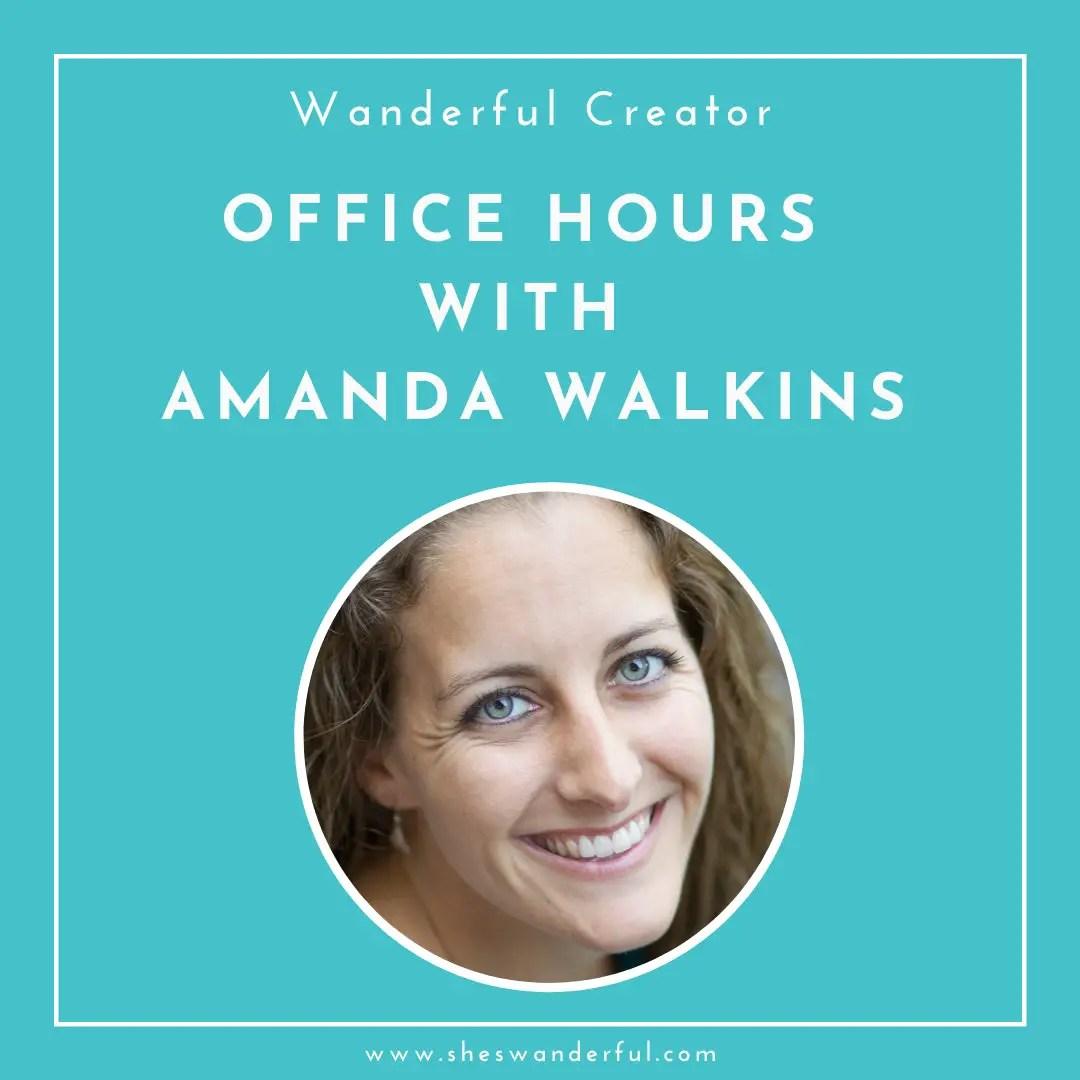 Wanderful Office Hours with Amanda Walkins