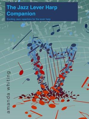 The Jazz Lever Harp Companion