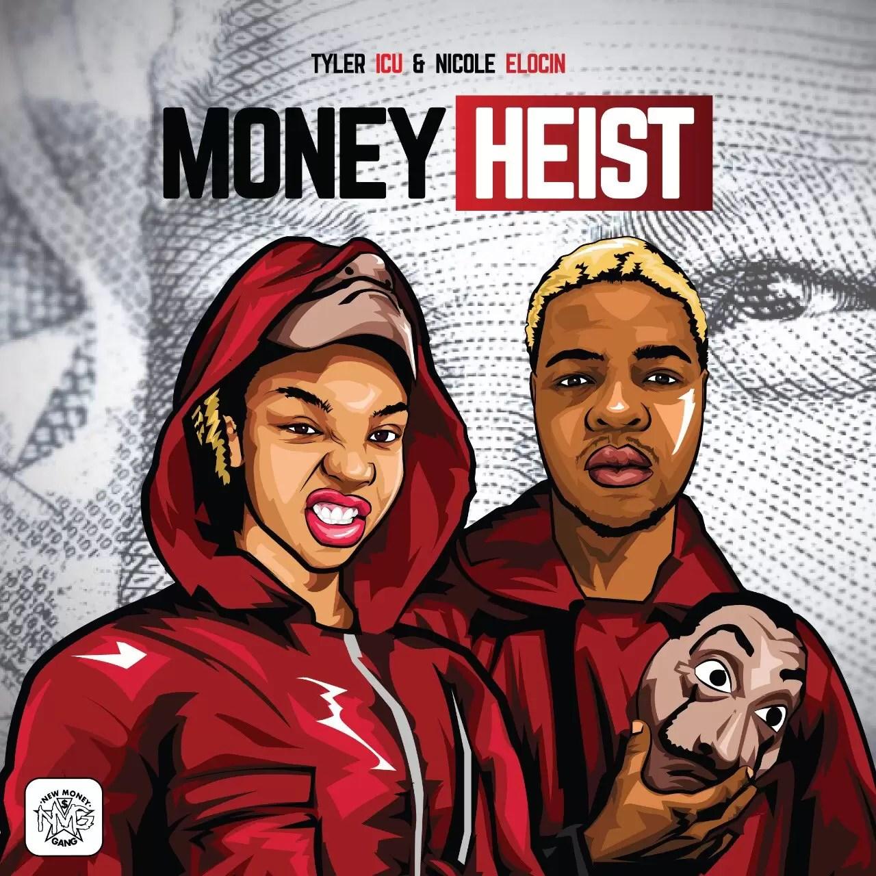 Tyler ICU & Nicole Elocin - Money Heist EP Download