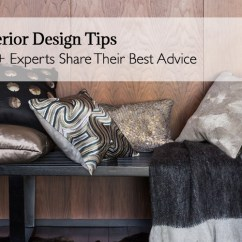 Living Room Design Tips Wall Units India Interior 100 Experts Share Their Best Advice Is Such A Popular Topic Because It Accessible To Everyone You Don T Have Be An Designer Or Even Own Your Home