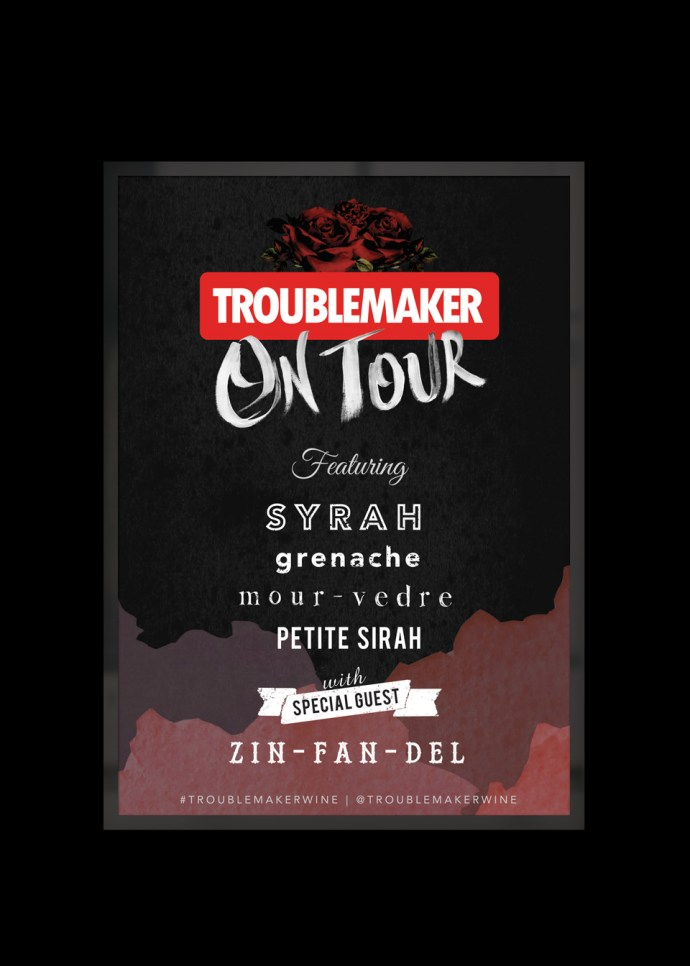 "Wine Marketing for Troublemaker Wines ""Troublemaker On Tour"" Campaign"