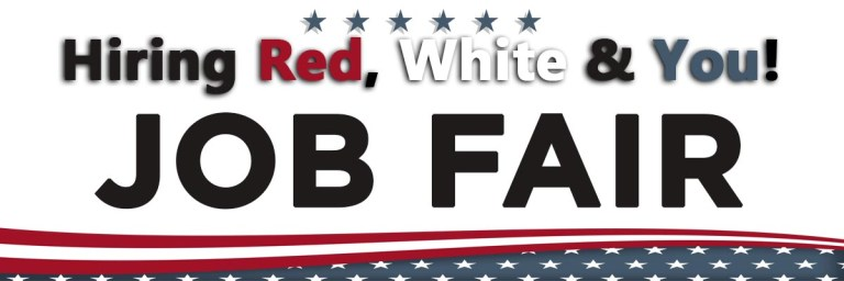 2018 HIRING RED, WHITE & YOU JOB FAIR