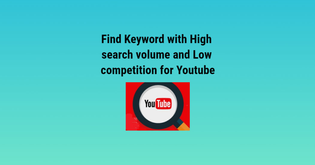 How to find keywords for Youtube video-Keyword research