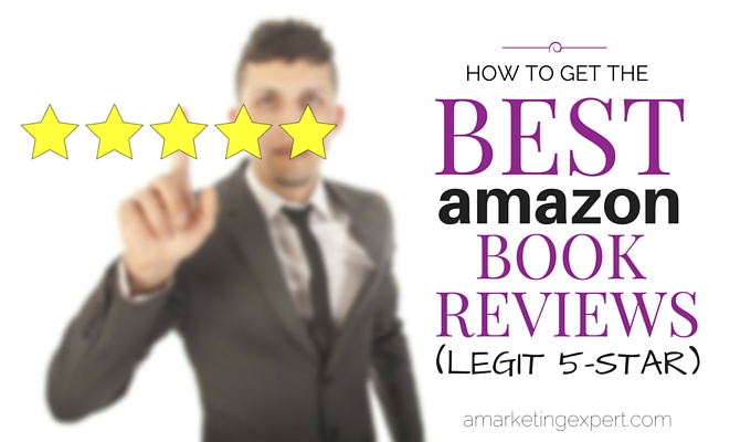 How To Get The Best Amazon Reviews Legit Star  Author Marketing  Best Amazon Reviews