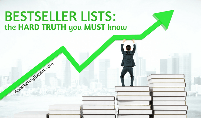Bestseller Lists: The Hard Truth You MUST Know | AMarketingExpert.com