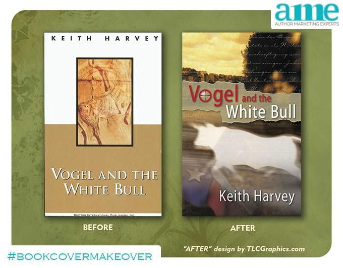 Vogel White Bull #bookcovermakeover | AMarketingExpert.com
